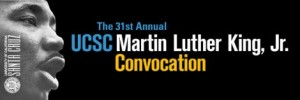 UCSC banner for MLK invocation