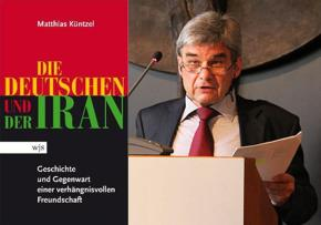 "A closer look at Germany and Iran's ""100-Year Old Love Affair"" 