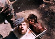 Decapitated Serbian POWs victims of Jihadi Muslim Militants in Bosnia