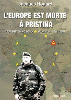 Europe died in Pristina [Kosovo] | Jacques Hogard