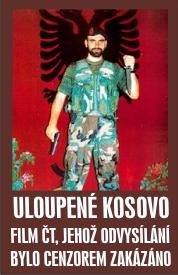 Stolen Kosovo (Czech: Uloupené Kosovo, Serbian: Украдено Косово, Ukradeno Kosovo) with English titles – Documentary by Director Václav Dvořák[VIDEO]