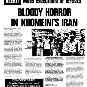 ALERT! Mass executions of leftists – BLOODY HORROR IN KHOMEINI'S IRAN | WORKERS HAMMER 1988…(deadly amnesia grips the Left)