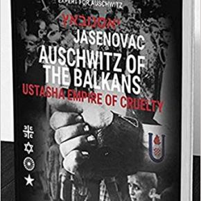 Jasenovac – Auschwitz of the Balkans, Ustasha Empire of Cruelty | Holocaust Institute Historian-in-Chief Gideon Greif discusses his book (Video 5:53)