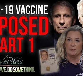 Project Veritas: PART 1: Federal Govt HHS Whistleblower Goes Public With Secret Recordings…